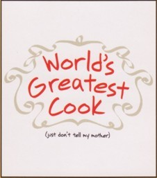 """World's Greatest Cook"""